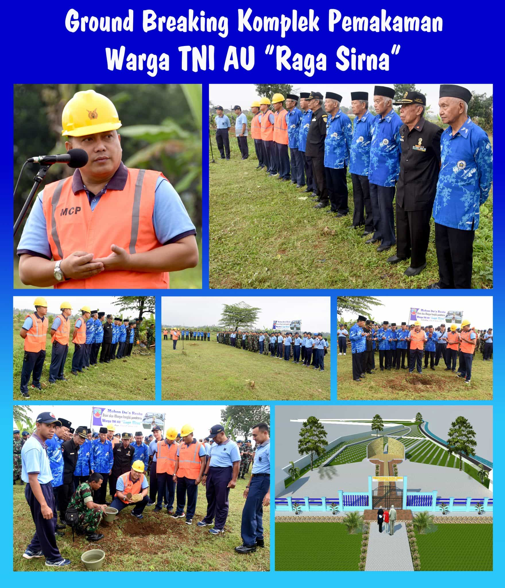 "Ground Breaking Komplek PemakamanWarga TNI AU ""Raga Sirna"""