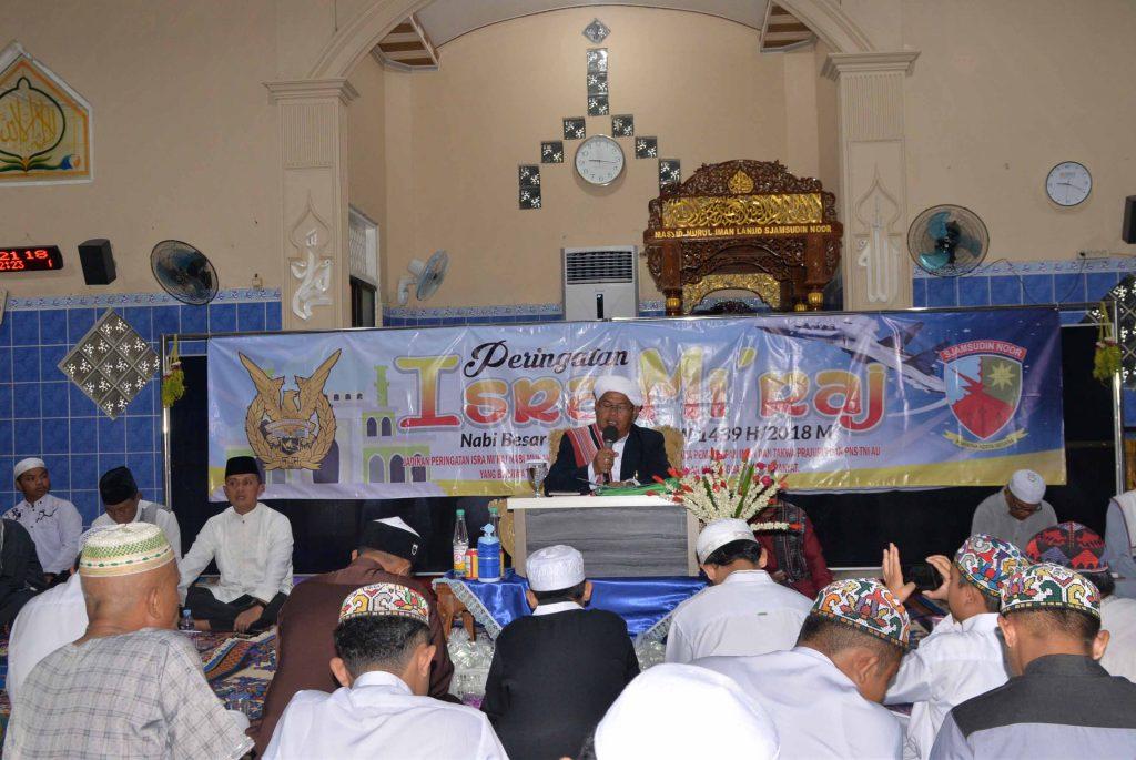 Warga Lanud Sjamsudin Noor Peringati Isra Mi'raj Nabi Muhammad SAW 1439 H/2018 M