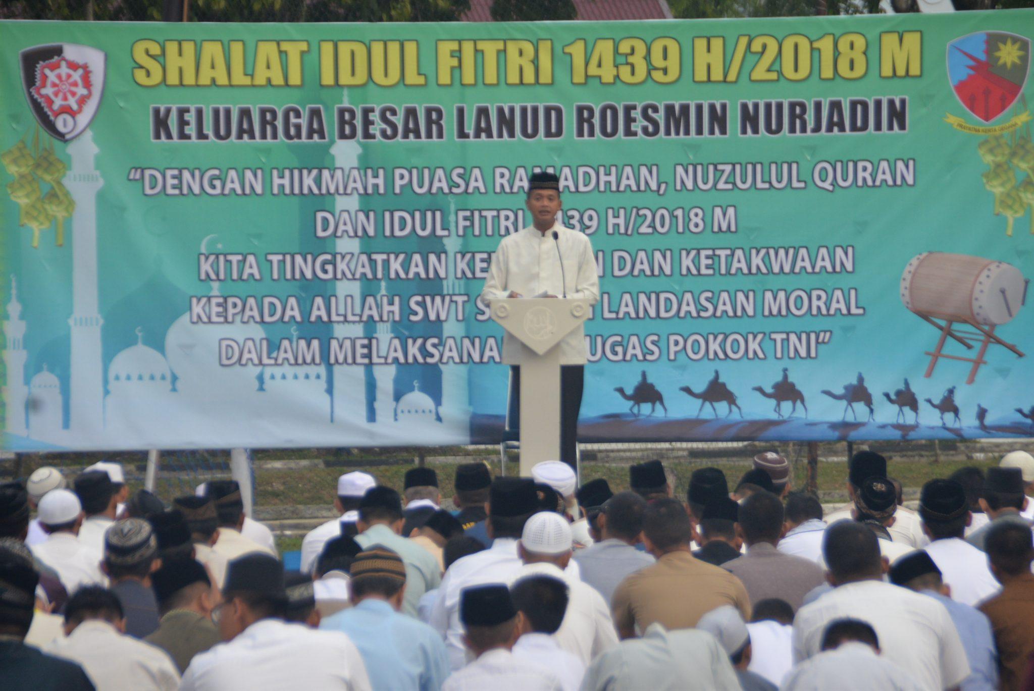 Shalat Idul Fitri 1439 H di Lanud Roesmin Nurjadin