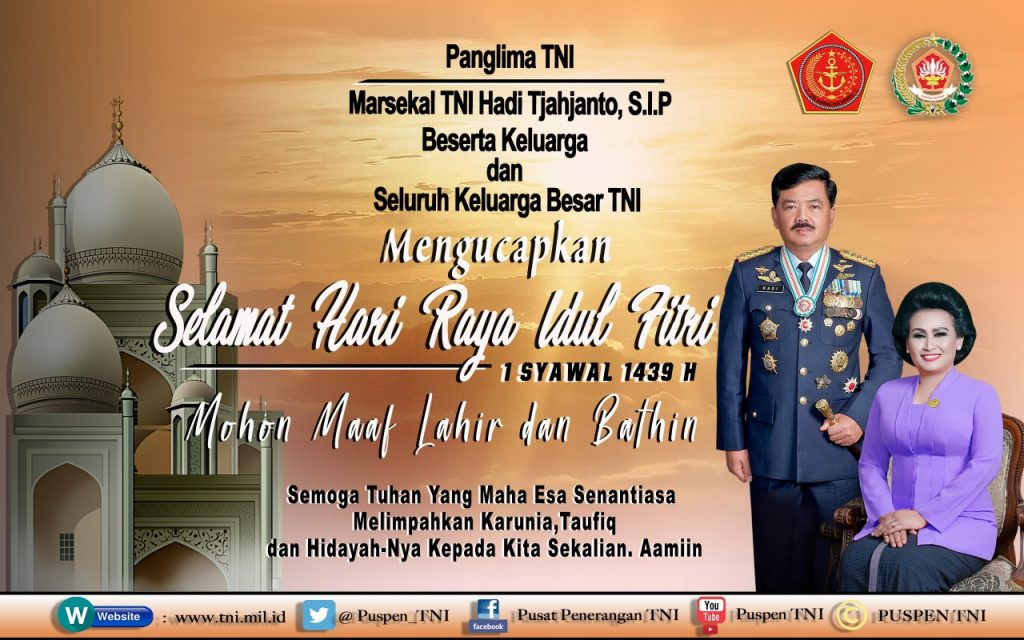 Ucapan Selamat Hari Raya Idul Fitri dari Panglima TNI