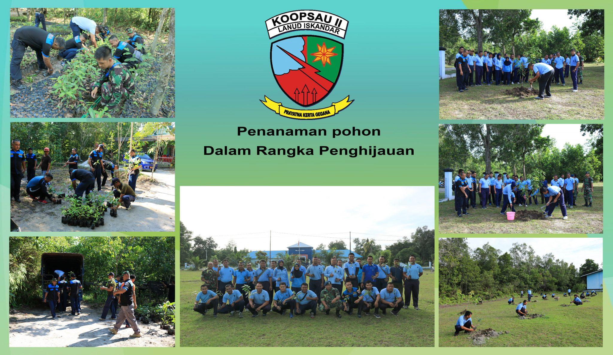 Lanud Iskandar Tanam 400 Pohon