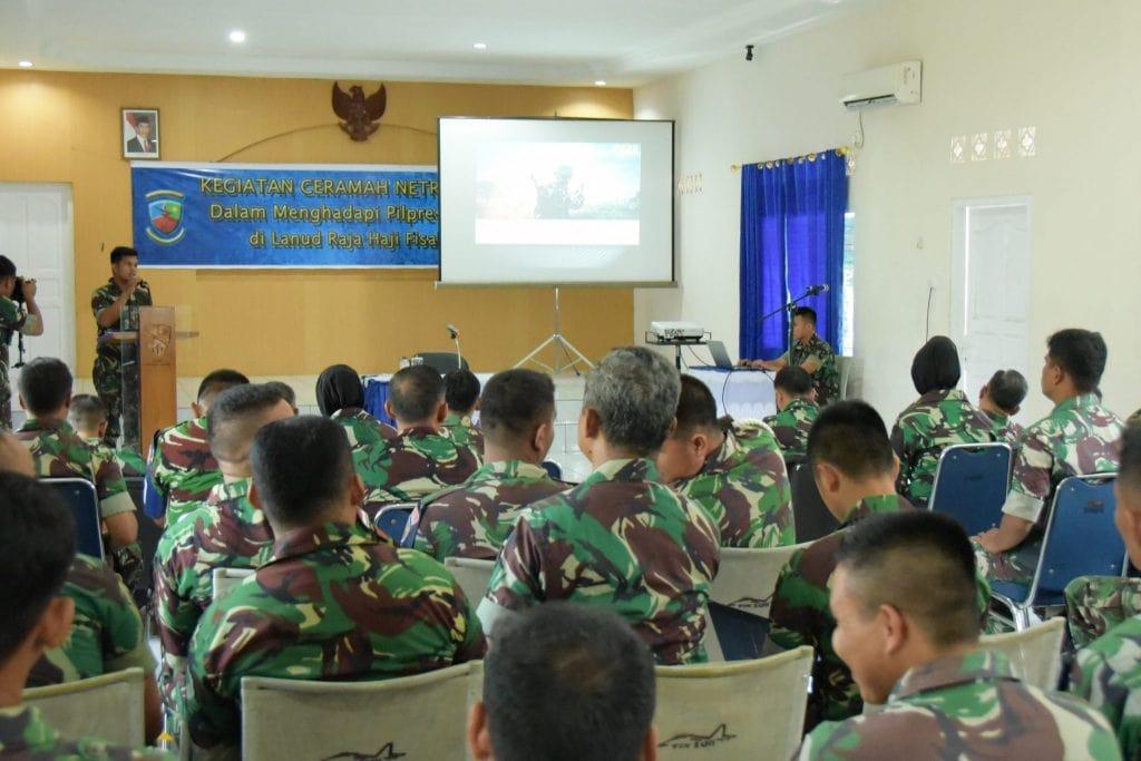 Lanud RHF Gelar Ceramah Netralitas TNI Hadapi Pileg dan Pilpres 2019