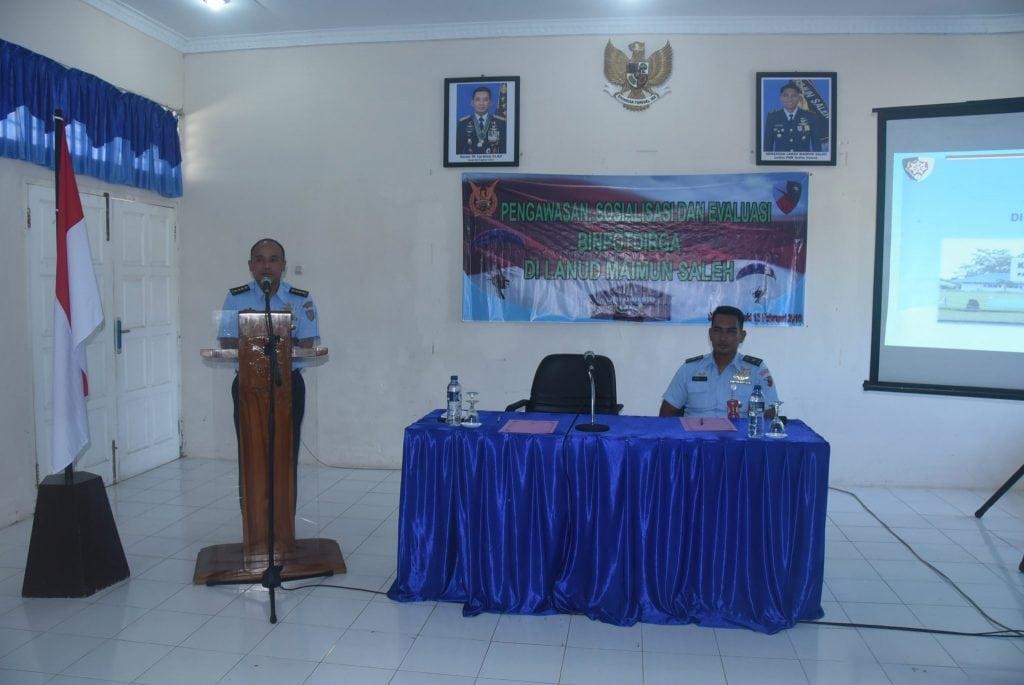 Pengawasan, Sosialisasi dan Evaluasi Binpotdirga di Lanud Maimun Saleh.