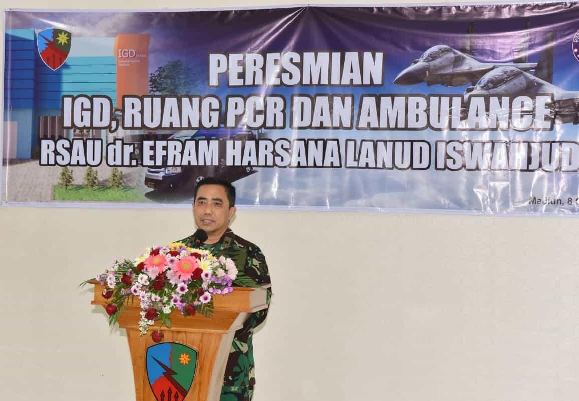 RSAU dr. Efram Harsana Lanud Iswahjudi Makin Profesional Dengan Hadirnya Sejumlah Fasilitas Kesehatan