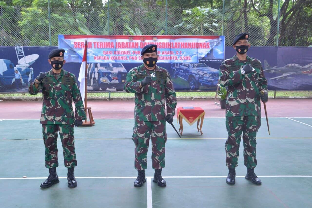 Kolonel Pnb Sugeng Sugiharto, S.Sos Jabat Danpusdiklathanudnas