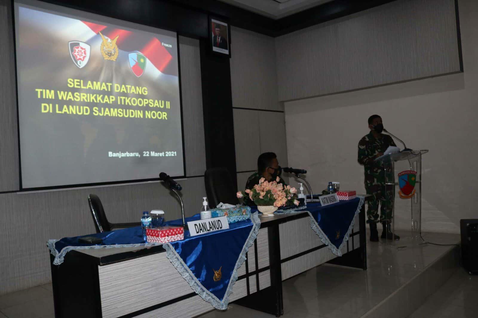Pengawasan Dan Pemeriksaan Tim Wasrikkap Inspektorat Koopsau II Di Lanud Sjamsudin Noor