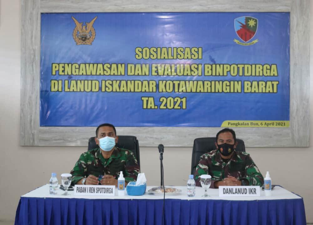 Sosialisasi, Pengawasan, dan Evaluasi Binpotdirga di Lanud Iskandar