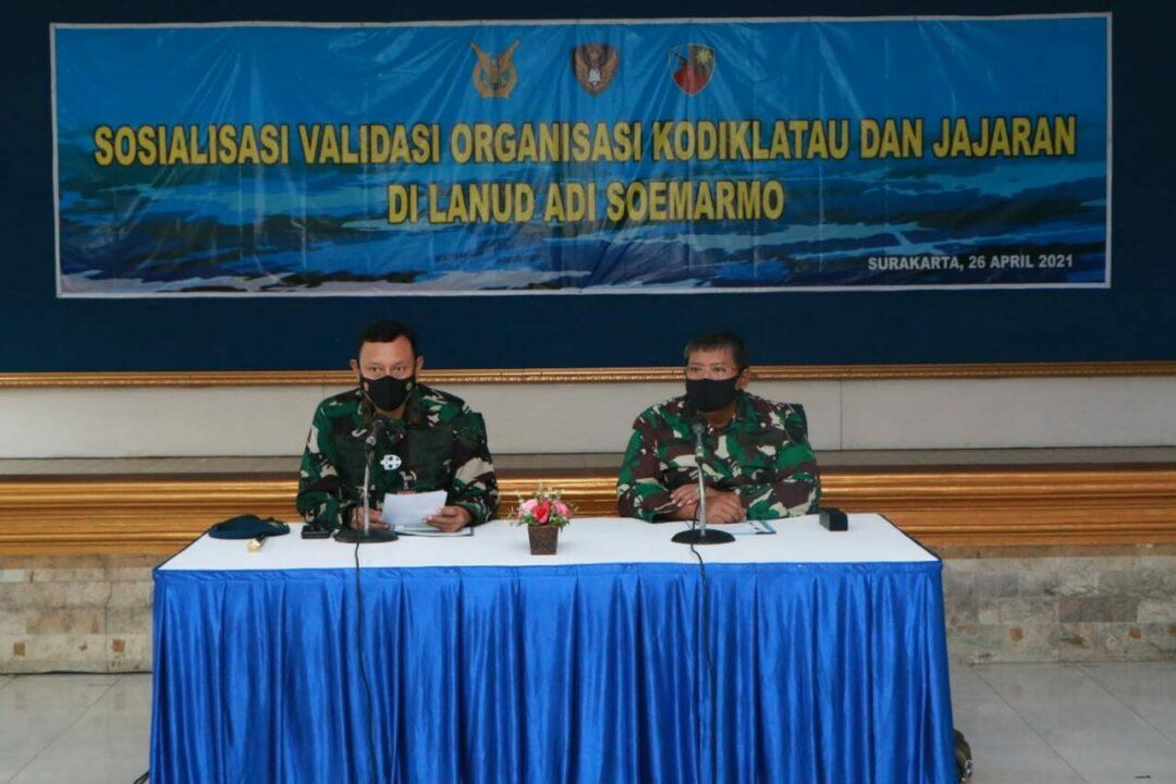 Sosialisasi Validasi Organisasi Kodiklatau dan Satuan Jajaran di Lanud Adi Soemarmo.