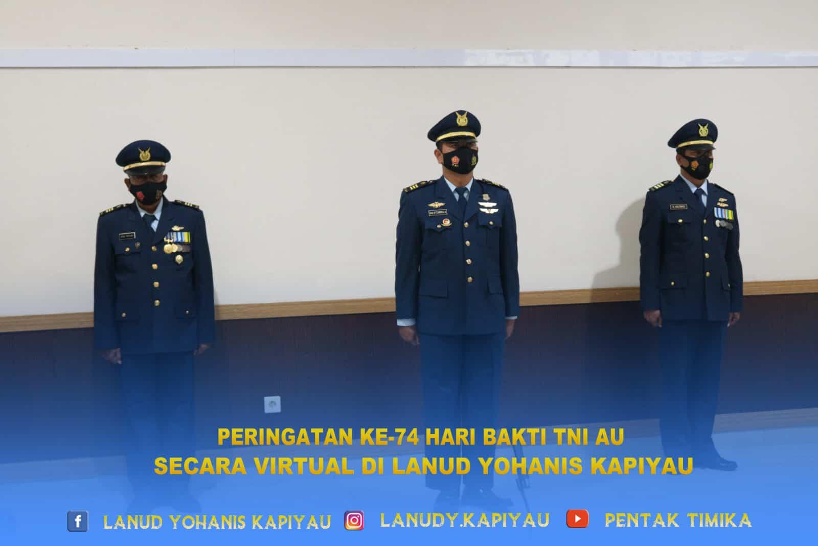 Peringatan ke-74 Hari Bakti TNI AU Secara Virtual Di Lanud Yohanis Kapiyau